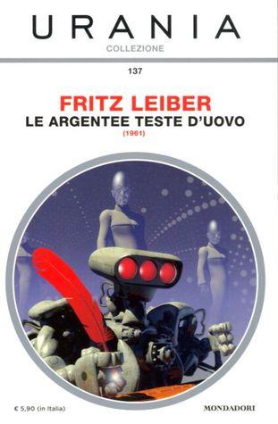 The Silver Eggheads, Urania Collezione 137