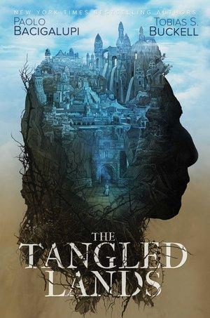 The Tangled Lands Paolo Bacigalupi-small