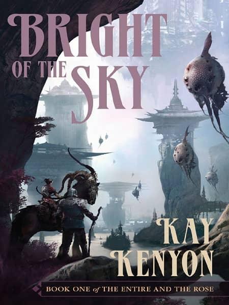 Bright of the Sky Kay Kenyon-small
