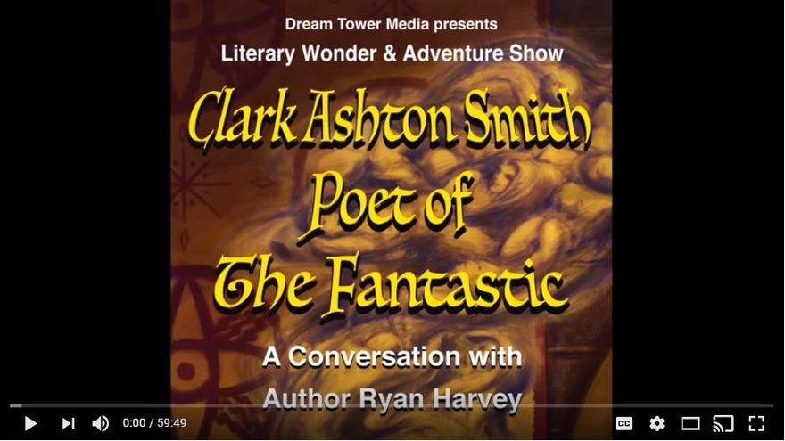 Clark Ashton Smith Poet of the Fantastic