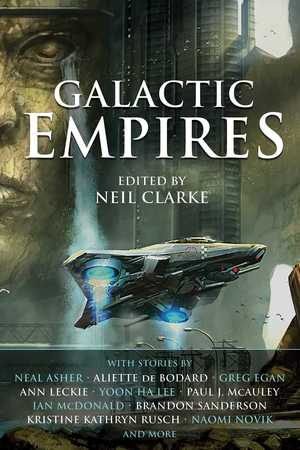 Galactic-Empires-Neil-Clarke-smaller