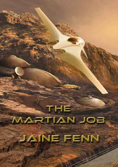 Jaine Fenn The Martian Job-small