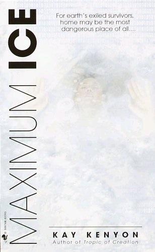 Maximum Ice Kay Kenyon-small