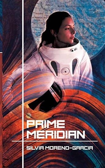 Silvia Moreno-Garcia Prime Meridian-small