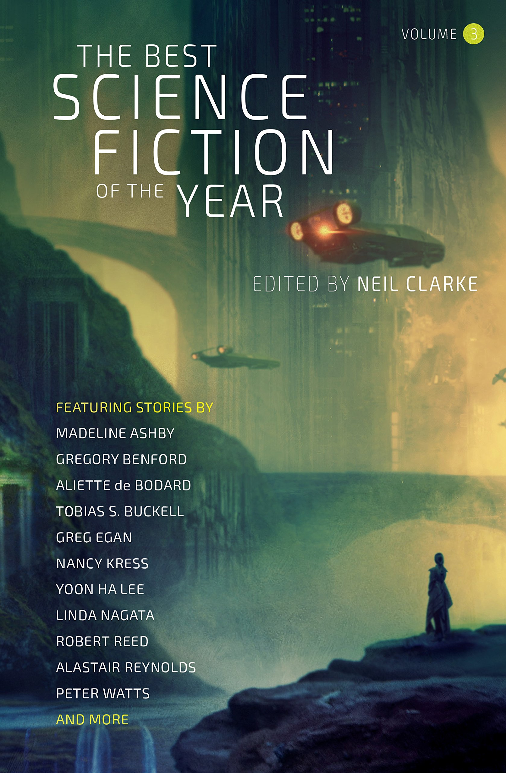 Black Gate  » Articles   » Future Treasures: The Best Science Fiction of the Year, Volume Three edited by Neil Clarke