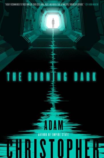 The Burning Dark Adam Christopher-small