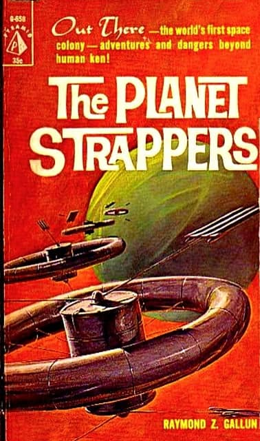 The Planet Strappers Raymond Z Gallun-small