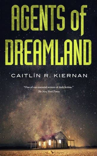 Agents of Dreamland Caitlín R. Kiernan-small