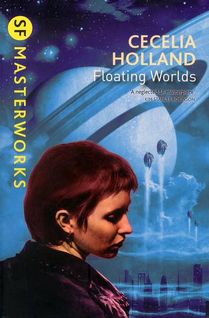 Cecelia Holland Floating Worlds SF Masterworks-small