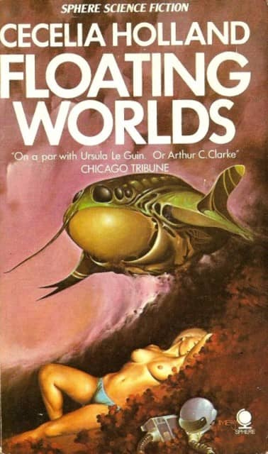 Cecelia Holland Floating Worlds-Sphere