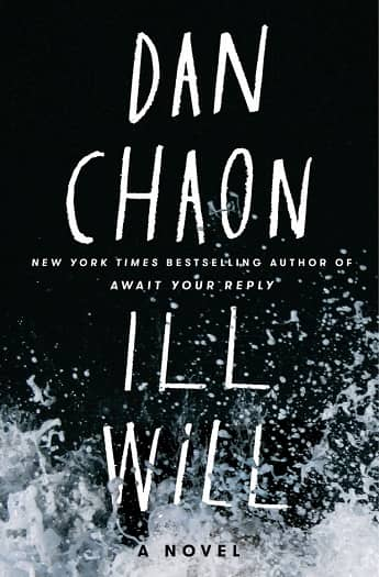 Ill WIll Dan Chaon-small