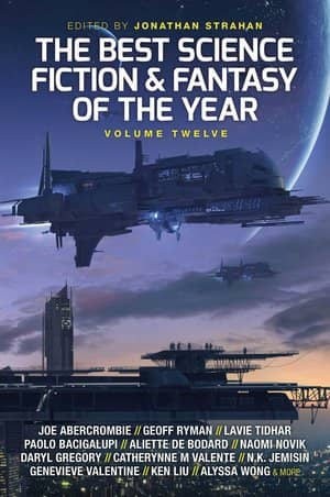 The Best Science Fiction and Fantasy of the Year Volume Twelve-small