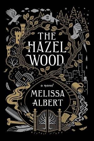 The Hazel Wood Melissa Albert-small