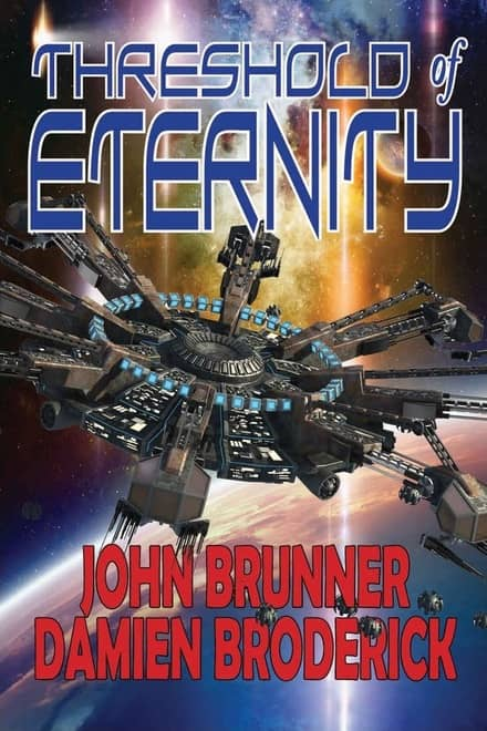 Threshold of Eternity John Brunner Damien Broderick-small