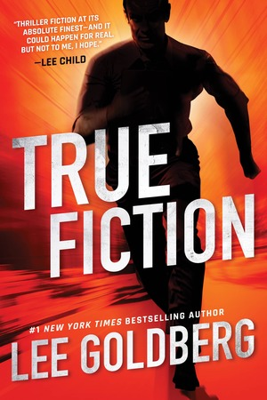 True Fiction Lee Goldberg-small