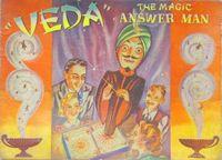 Veda magic answer man