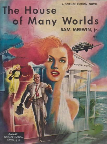 Galaxy Science Fiction Novel 12 The House of Many Worlds-small