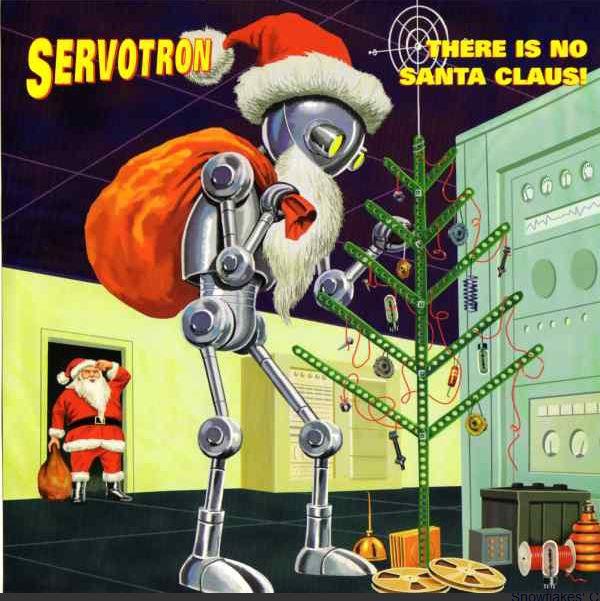 Servotron There is no Santa Claus