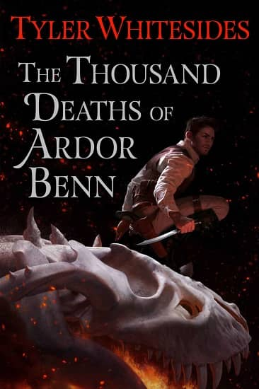 The Thousand Deaths of Ardor Benn-small