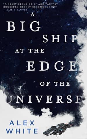 A Big Ship at the Edge of the Universe-small