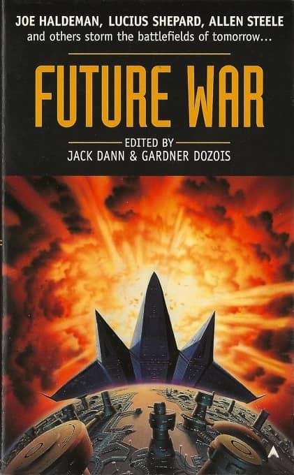 Future War Jack Dann Gardner Dozois-small