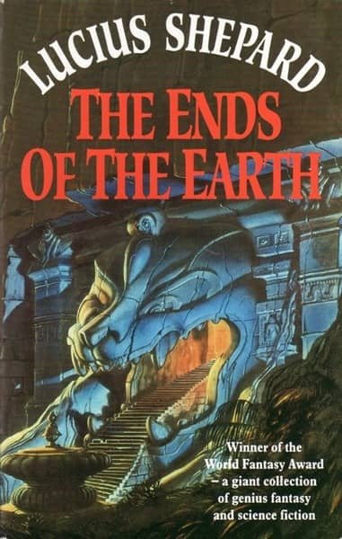 Lucius Shepard The Ends of the Earth Millenium-small