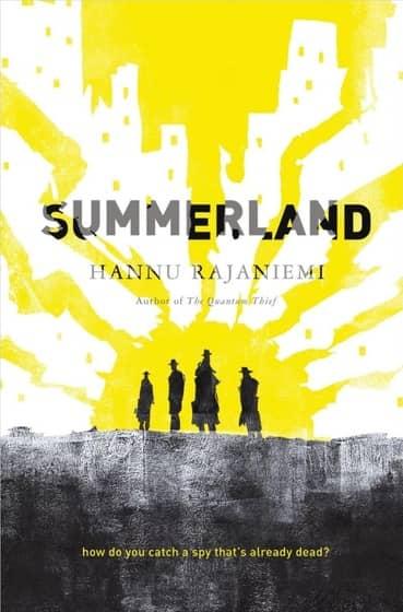 Summerland Hannu Rajaniemi-small