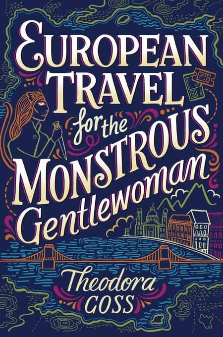 European Travel for the Monstrous Gentlewoman-small