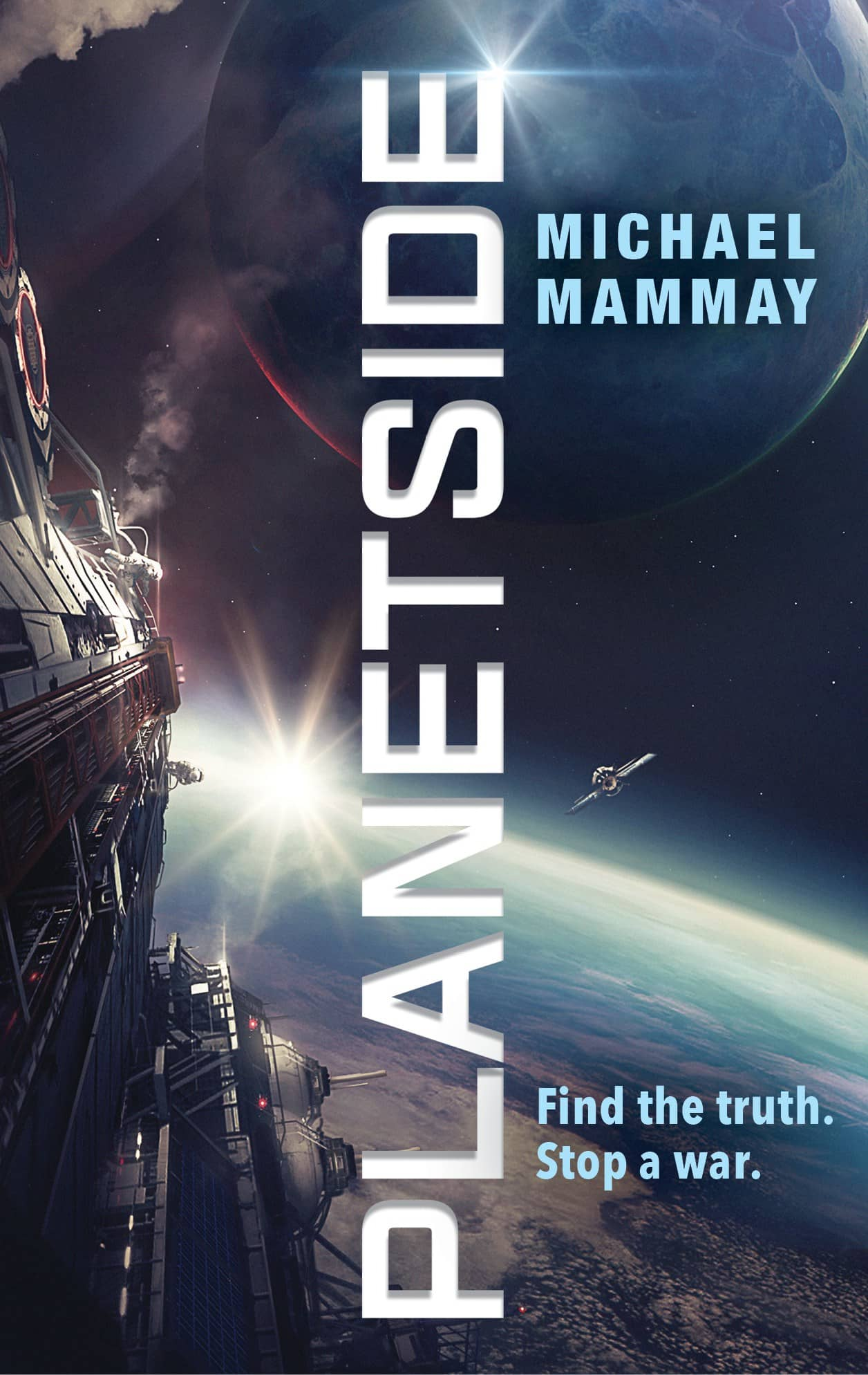 Michael Mammay: Five Things I Learned Writing Planetside