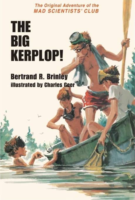 The Big Kerplop! The Original Adventure of the Mad Scientists' Club-small