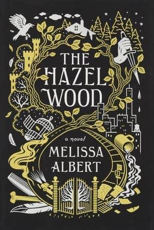 The-Hazel-Wood-Melissa Albert-small