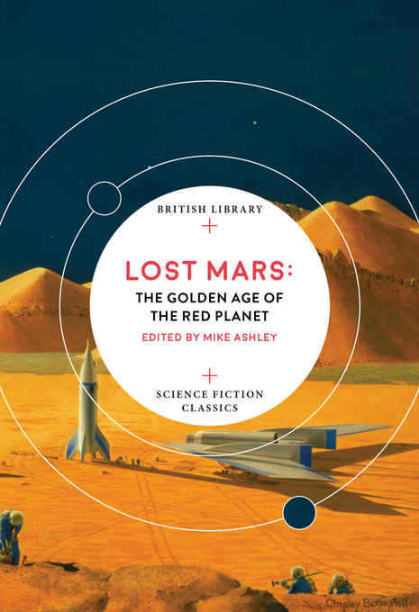 Lost Mars The Golden Age of the Red Planet-small