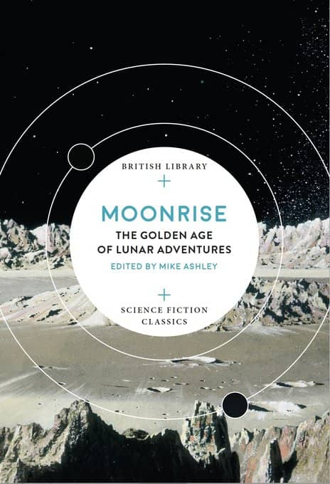 Moonrise The Golden Age of Lunar Adventures-small
