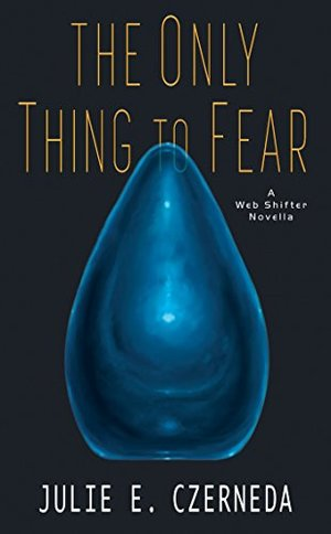 The Only Thiing to Fear-small