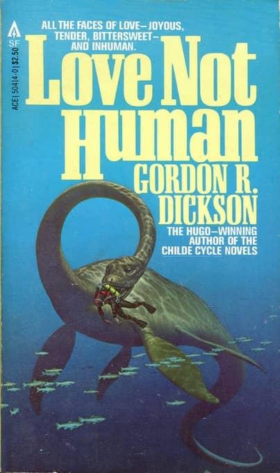 Love Not Human Gordon R Dickson-small