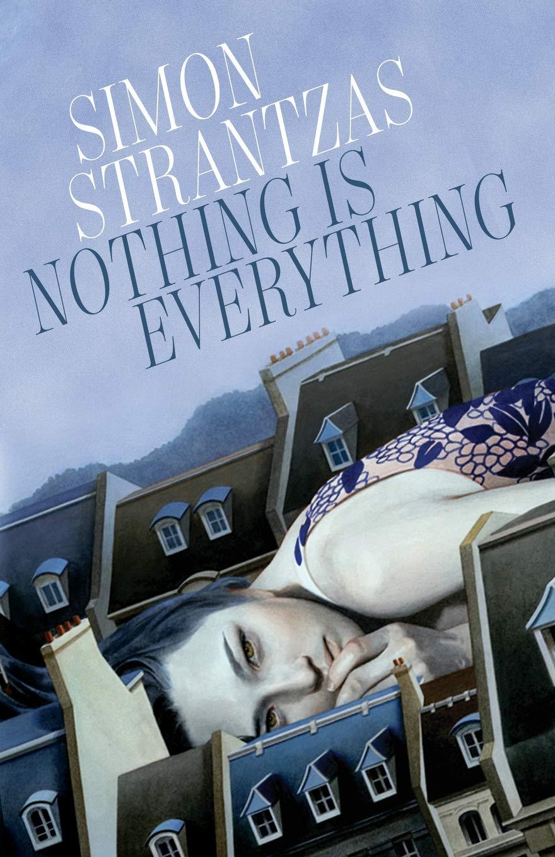 Nothing is Everything Simon Strantzas-small