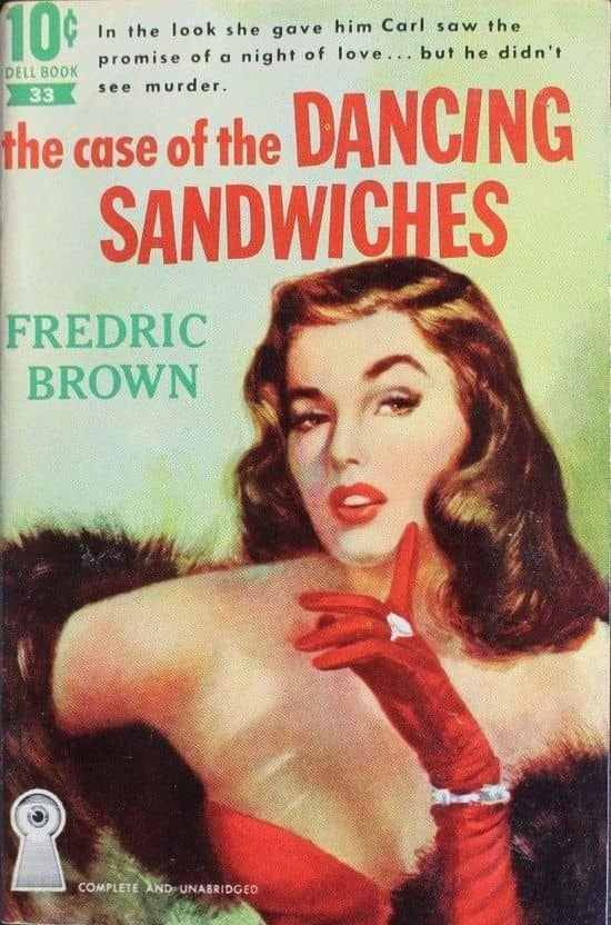 The Case of the Dancing Sandwiches Fredric Brown-small