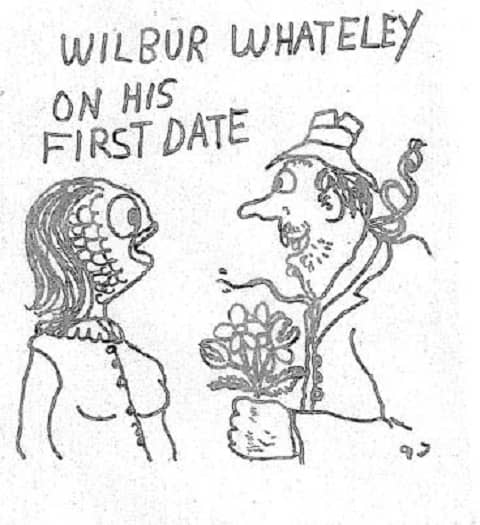 Wilbur Whateley on his first date