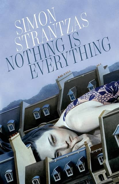 Nothing Is Everything Simon Strantzas-small
