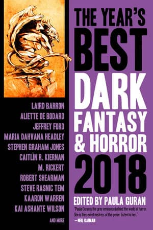 The Year's Best Dark Fantasy & Horror 2018-small