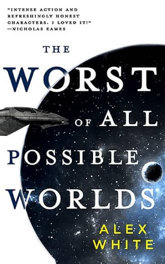 The Worst of All Possible Worlds-small