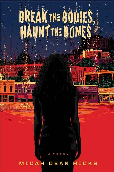 Break the Bodies Haunt the Bones-small
