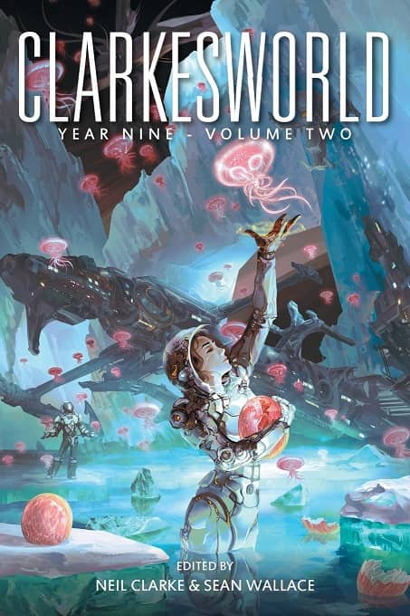 Clarkesworld Year Nine Volume Two-small