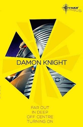 Damon Knight SF Gateway Omnibus-small