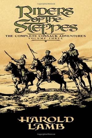 Riders of the Steppes The Complete Cossack Adventures, Volume Three-small