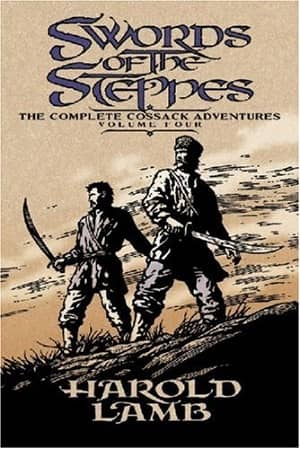 Swords of the Steppes The Complete Cossack Adventures Volume Four-small