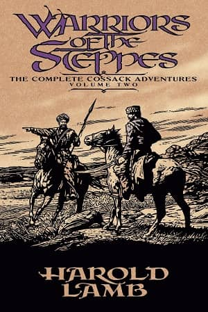 Warriors of the Steppes The Complete Cossack Adventures, Volume Two-small
