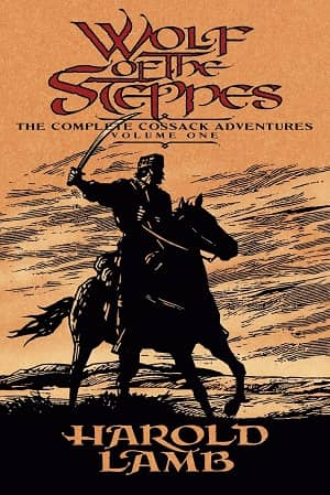 Wolf of the Steppes The Complete Cossack Adventures, Volume One-small