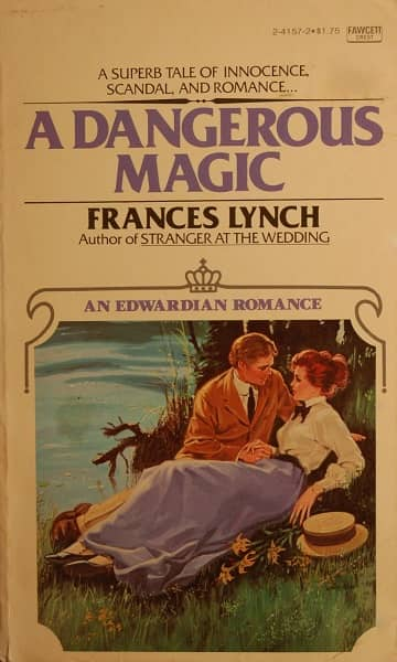 A DANGEROUS MAGIC By Frances Lynch-small