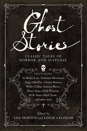 Ghost Stories Classic Tales of Horror and Suspense-small